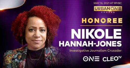 Nikole Hannah-Jones Gets Her Flowers At Urban One Honors
