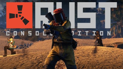 Rust console edition: Early Access release date and beta end date on PS4 and Xbox One