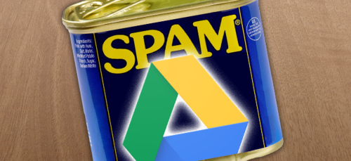 [Updated] Google Drive Has a Serious Spam Problem, But Google Says a Fix is Coming