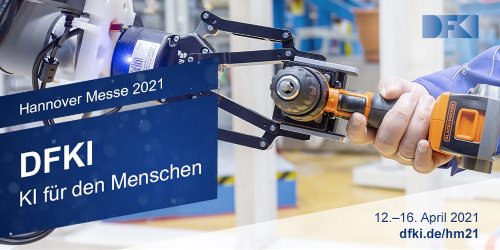 DFKI in Livestreams auf der Hannover Messe 2021 Digital Edition