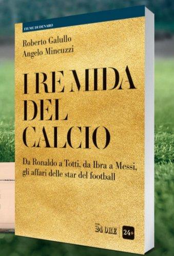 """Blog   """"I Re Mida del calcio"""", ecco gli imperi milionari di Ronaldo e di Messi - L'urlo"""