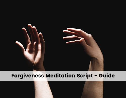 Forgiveness-Meditation-Script- Complete Steps Guide - iMeditation Club
