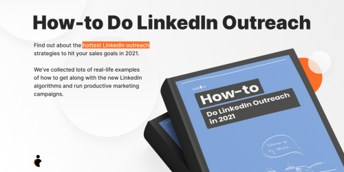 How to Do LinkedIn Outreach in 2021 - Real-life cases and strategies that work | Product Hunt