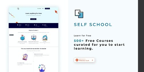 Self-School - 500+ free courses from the web for you to start learning   Product Hunt