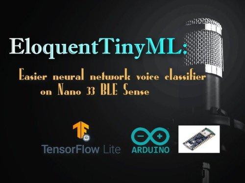 EloquentTinyML: Easier Voice Classifier on Nano 33 BLE Sense
