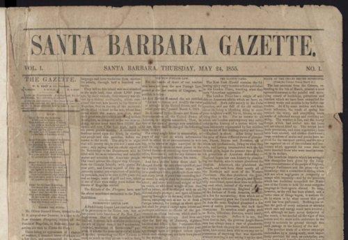 A Digitized Version of Santa Barbara's First Newspaper - The Santa Barbara Independent
