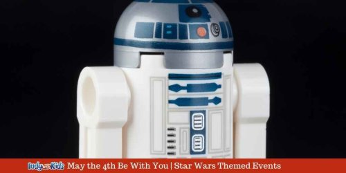 May the 4th Be With You | Star Wars Themed Events