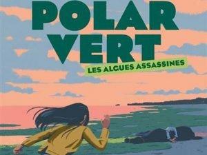 Les Algues Assassines de Thierry Colombié (Editions Milan)