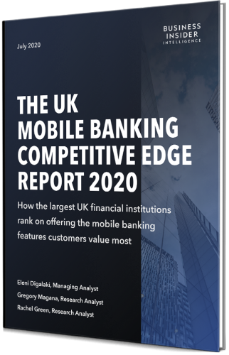 The UK Mobile Banking Competitive Edge Report Preview | Insider Intelligence