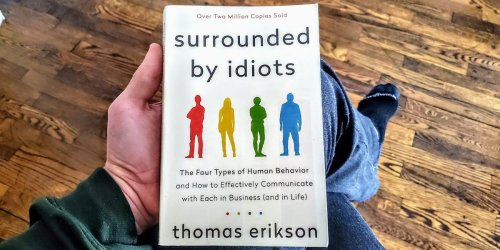 My mentor recommended this self-help book about dealing with different personalities. Here's why everyone should read 'Surrounded By Idiots.'