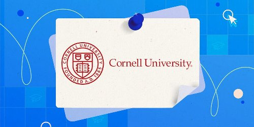 14 Cornell classes you can take online for free, from how to structure a business agreement to the ethics of food