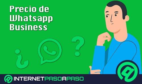 【 Planes de Whatsapp Business 】¿Es Gratis o Hay que Pagar? ▷ 2021