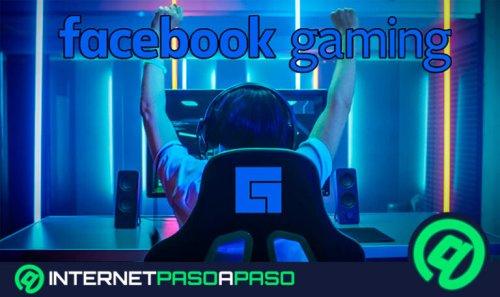 ¿Cómo hacer que mis transmisiones en Facebook Gaming tengan más visualizaciones? Guía paso a paso