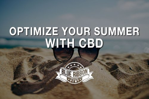 Optimize Your Summer With CBD