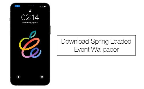 Download Apple's Spring Loaded Event Wallpapers Here - iOS Hacker