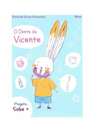 Projeto SOBE+ O Dente do Vicente