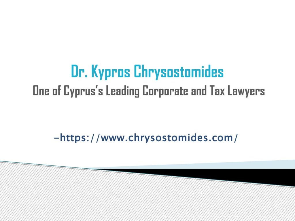 Dr. Kypros Chrysostomides - One of Cyprus's Leading Corporate and Tax Lawyers   - cover
