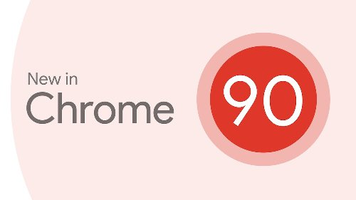 Chrome 90 for iPhone and iPad gains new widgets
