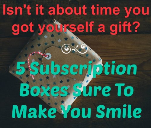 5 Great Subscription Boxes to Get For Yourself