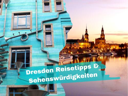 Dresden Sehenswürdigkeiten & Reise Tipps