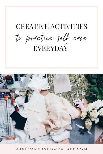 Creative ways for you to practice self care