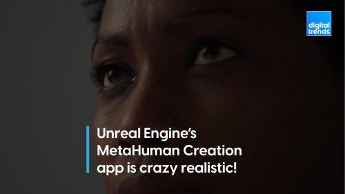 The Unreal Engine's MetaHuman App Is Insane