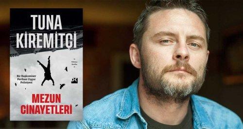 """Tuna Kiremitçi'den Polisiye Roman: """"Mezun Cinayetleri"""" – Kayıp Rıhtım"""