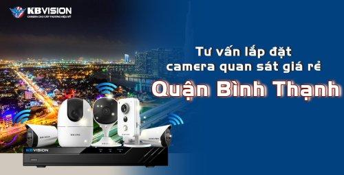 Tư vấn lắp đặt camera quan sát giá rẻ tại quận Bình Thạnh