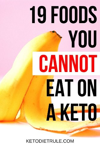 What Can You Not Eat on Keto? 19 Foods to Avoid