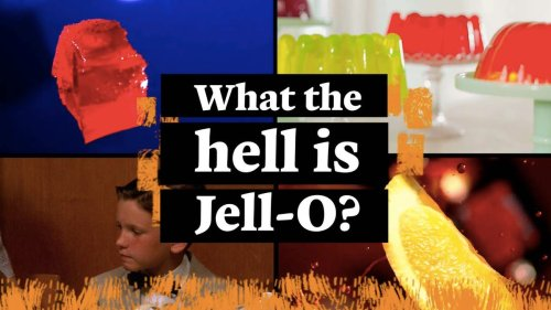 What is Jell-O, exactly?