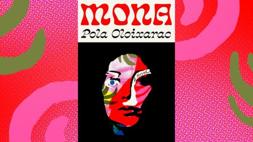Pola Oloixarac's new novel Mona eviscerates self-important writers