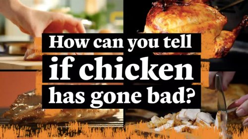 What's the best way to tell if raw chicken has gone bad?