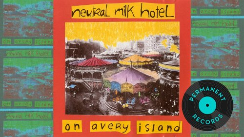 Neutral Milk Hotel made a brilliant record the first time around, too