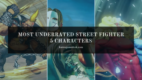 Three Most Underrated Street Fighter 5 Characters