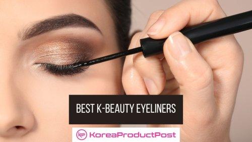 Best Korean Eyeliners For Beautiful Eyes