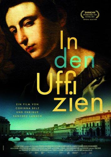 IN DEN UFFIZIEN - ab 25. November im Kino - Kunstleben Berlin - das Kunstmagazin