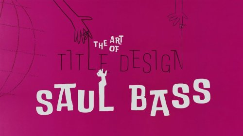 How Saul Bass Pioneered the Art of Movie Title Design