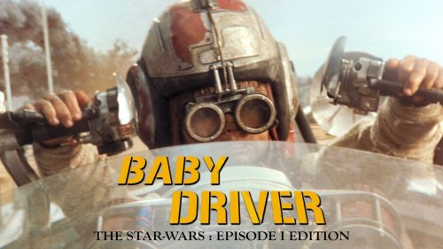 Extraterrestrial Mashup Combining 'Star Wars: The Phantom Menace' Visuals With 'Baby Driver' Dialogue