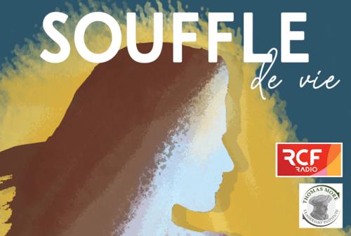 « Souffle de vie », un nouveau podcast pour unifier sa vie sur RCF