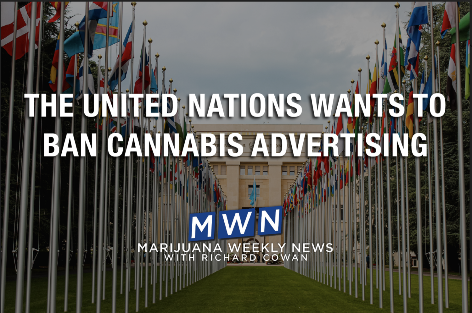 The United Nations Wants to Ban Cannabis Advertising