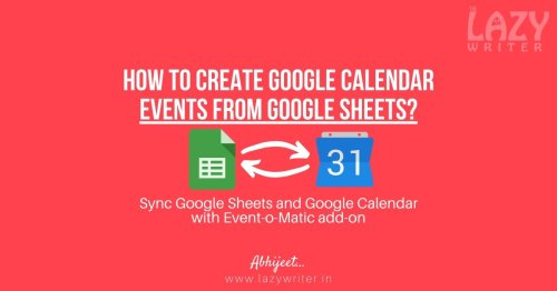 How to create Google Calendar events from Google Sheets?