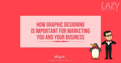 How Graphic Designing rules the world of Marketing?