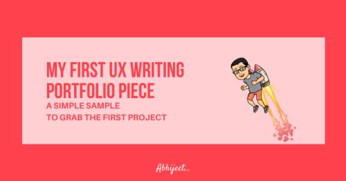 How I Created My First UX Writing Portfolio Piece?