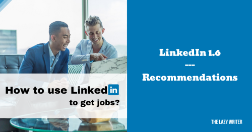 LinkedIn Profile Tips 1.6 – Ask for Recommendations