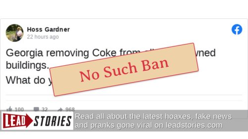 Fact Check: Georgia Is NOT Removing Coke From All State-Owned Buildings   Lead Stories