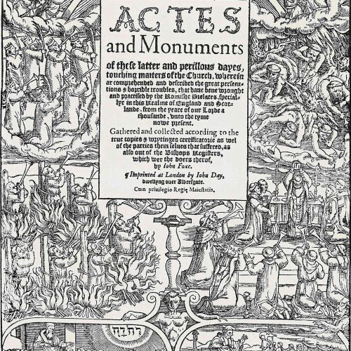 John Foxe's Book of Martyrs, Historical Christian Classic