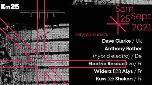 Skryptöm x Kilomètre25 : Dave Clarke