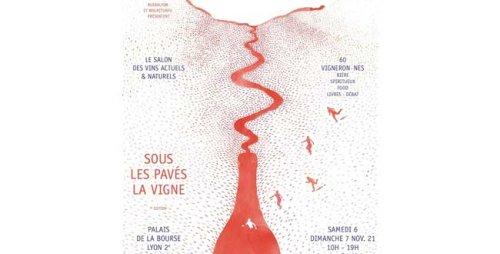 Le salon des vins naturels Sous les Pavés La vigne fait son grand retour à Lyon