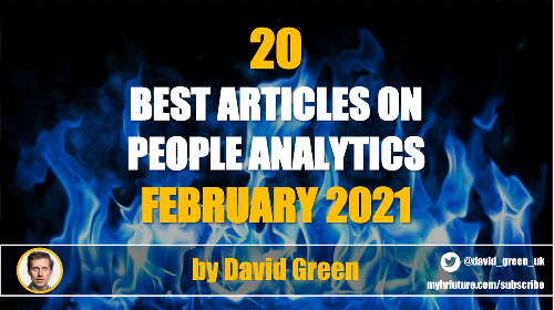 The best HR & People Analytics articles of February 2021
