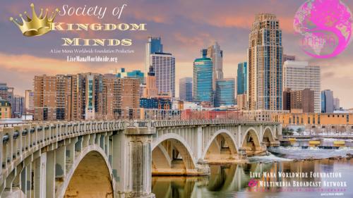 "Society of Kingdom Minds ""Mask, Ego, Racism & The Kingdom Of God""   Live Mana Worldwide Foundation & Multimedia Broadcast Network"